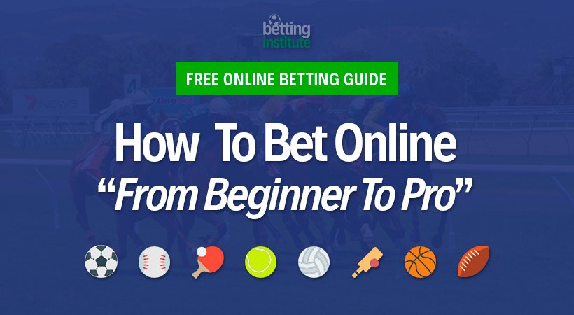How to Bet: Best Betting Guide (2019 Updated)