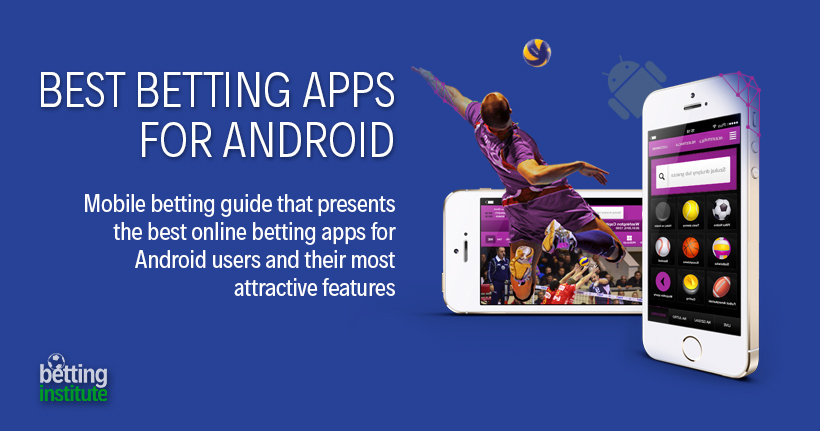Best Betting Apps For Android: [2019 Tested Mobile Guide]