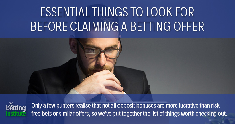 Essential Things to Look For Before Claiming a Betting Offer
