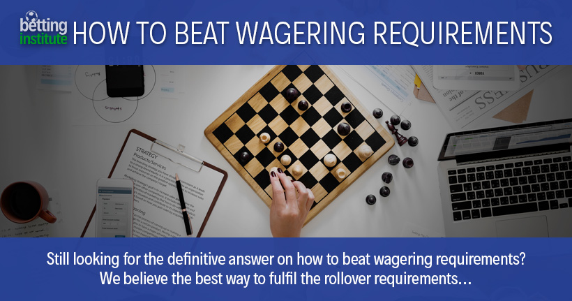 Sportsbook Rollover Strategy: How to Beat Wagering Requirements