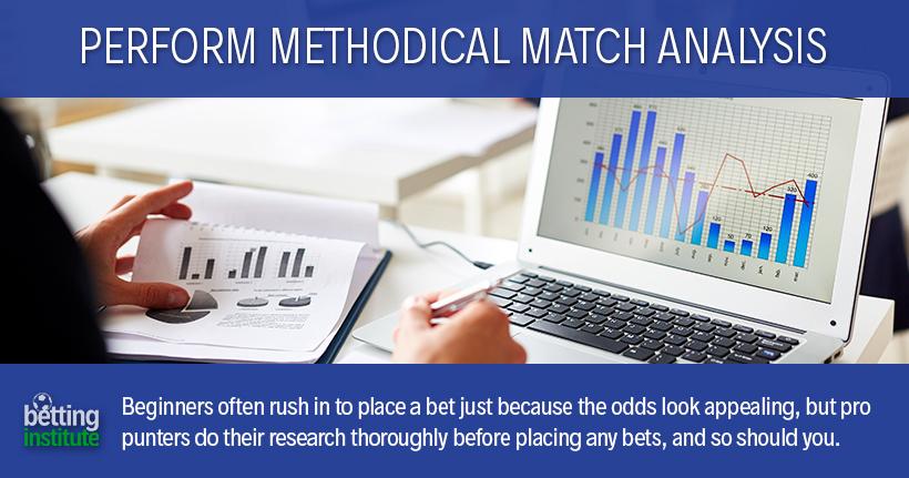 Perform Methodical Match Analysis