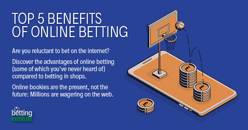 Top 5 Benefits Of Online Sports Betting